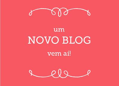 NOVO-BLOG-NOVO-ENDERECO-NOVIDADES-E-CONVITE