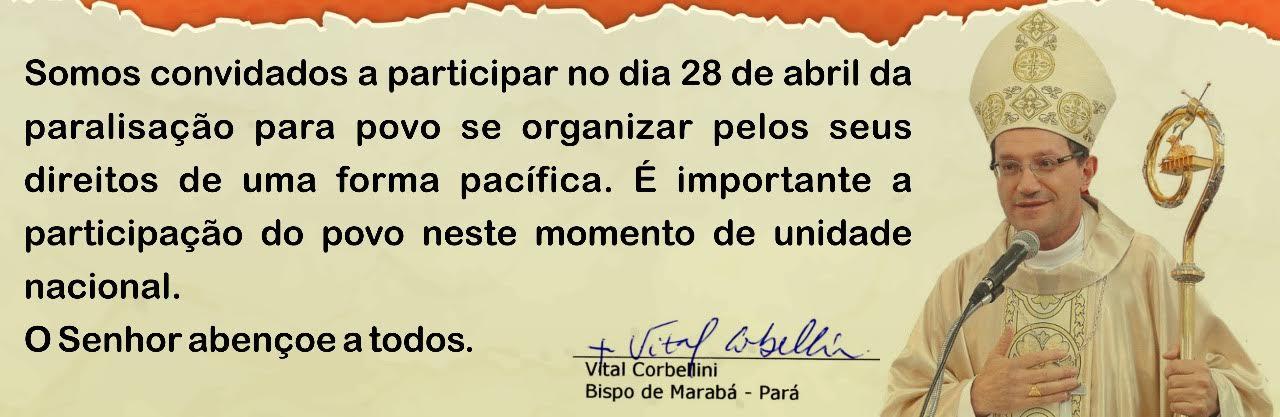 Bispos do Pará proclamam paralisação geral DIA 28